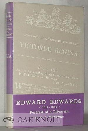 EDWARD EDWARDS, 1812-1886, PORTRAIT OF A LIBRARIAN: Munford, W.A.