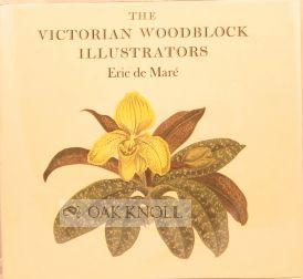 VICTORIAN WOODBLOCK ILLUSTRATORS.|THE: de Mare, Eric