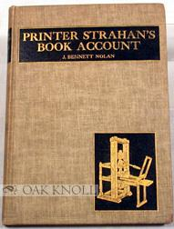 PRINTER STRAHAN'S BOOK ACCOUNT, A COLONIAL CONTROVERSY: Nolan, J. Bennett