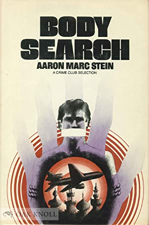 BODY SEARCH: Stein, Aaron Marc
