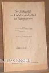 STOFFAUSFLUSS AM HOCHDRUCKSTOFFAUFLAUF DER PAPIERMASCHINE: Herrmann, Julius