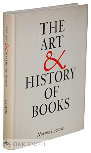 ART & HISTORY OF BOOKS. THE: Levarie, Norma