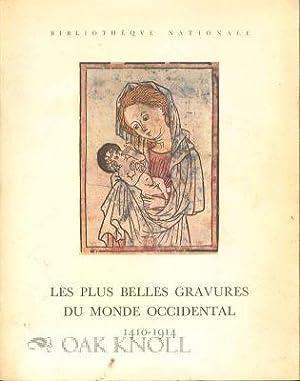 PLUS BELLES GRAVURES DU MONDE OCCIDENTAL, 1410-1914.|LES