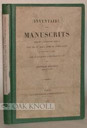 INVENTAIRE DES MANUSCRITS CONSERVES A LA BIBLIOTHEQUE IMPERIALE: Delisle, Leopold