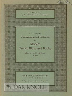 CATALOGUE OF THE DISTINGUISHED COLLECTION OF MODERN FRENCH ILLUSTRATED BOOKS OF THE LATE M. NICOLAS...