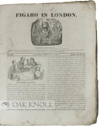 Runs of two 19th-century periodicals: FIGARO IN LONDON & THE LITERARY GUARDIAN AND SPECTATOR OF...