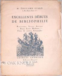 EXCELLENTS DÉBUTS DE BIBLIOPHILIE