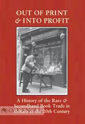 OUT OF PRINT AND INTO PROFIT: Mandelbrote, Giles (Editor)