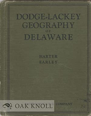GEOGRAPHY OF DELAWARE.|THE: Harter, George A.