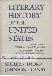 LITERARY HISTORY OF THE UNITED STATES: Spiller, Robert E.