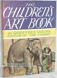CHILDREN'S ART BOOK.|THE: Holme, Geoffrey)