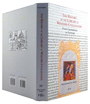 HISTORY OF THE LIBRARY IN WESTERN CIVILIZATION: THE MEDIEVAL WORLD IN THE WEST - FROM CASSIODORUS ...