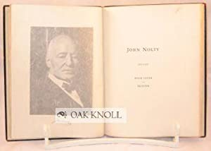 JOHN NOLTY, 1851-1930, BOOK LOVER - PRINTER