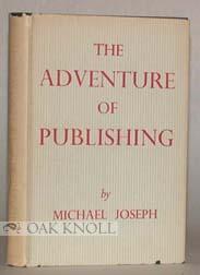 ADVENTURE OF PUBLISHING.|THE: Joseph, Michael