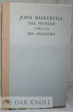 JOHN BASKERVILLE: THE PRINTER, 1706-1775, HIS ANCESTRY: Cave, Thomas