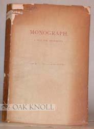 MONOGRAPH ON PRIVATELY ILLUSTRATED BOOKS; A PLEA FOR BIBLIOMANIA. A: Tredwell, Daniel M.
