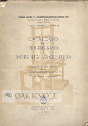 CATALOGO DEL PERIODISMO E IMPRENTA ARGENTINA, INAUGURACION