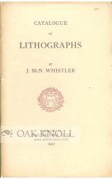 CATALOGUE OF LITHOGRAPHS BY J. McN. WHISTLER