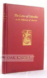 LETTER OF COLUMBUS ON THE DISCOVERY OF AMERICA A FACSIMILE OF THE PICTORIAL EDITION, WITH A NEW AND...