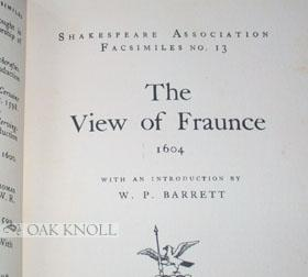VIEW OF FRAUNCE 1604 .|THE: Barrett, W.P.