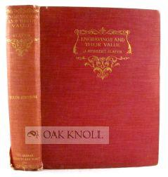 ENGRAVINGS AND THEIR VALUE A COMPLETE GUIDE TO THE COLLECTION AND PRICES OF ALL CLASSES OF PRINTS: ...