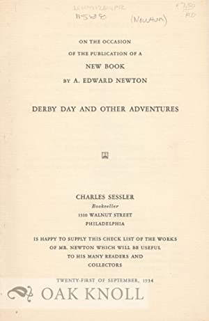 ON THE OCCASION OF THE PUBLICATION OF A NEW BOOK BY A. EDWARD NEWTON, DERBY DAY AND OTHER ADVENTURES