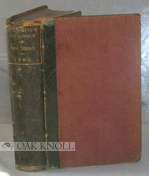 CATALOGUE OF RARE CURIOUS AND VALUABLE OLD BOOKS ON SALE BY ALFRED RUSSELL SMITH, 36 SOHO SQUARE, ...