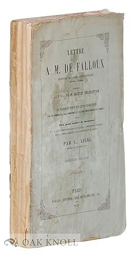 LETTRE A M. DE FALLOUX, MINISTRE DE L'INSTRUCTION PUBLIQUE ET DES CULTES, CONTENAT LE R&Eacute...
