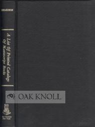 LIST OF PRINTED CATALOGS OF MANUSCRIPT BOOKS.|A: Richardson, Ernest Cushing
