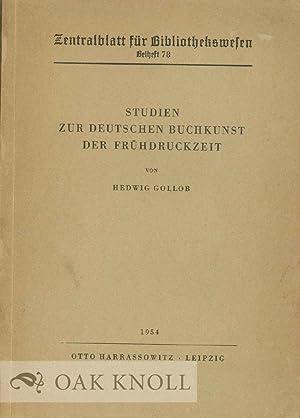 STUDIEN ZUR DEUTSCHEN BUCHKUNST DER FRÜHDRUCKZEIT, DIE STRASSBURGER INITIALSERIEN DER INKUNABELN ...
