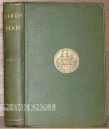 BIRDS AND MAN: Hudson, W.H.