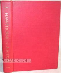 HAWTHORNE AT AUCTION, 1894-1971: Clark Jr., C. E. Frazer (ed.)