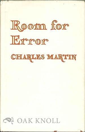 ROOM FOR ERROR: Martin, Charles