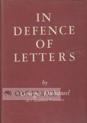 IN DEFENCE OF LETTERS: Duhamel, Georges