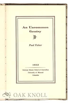 UNCOMMON GENTRY.|AN: Fisher, Paul