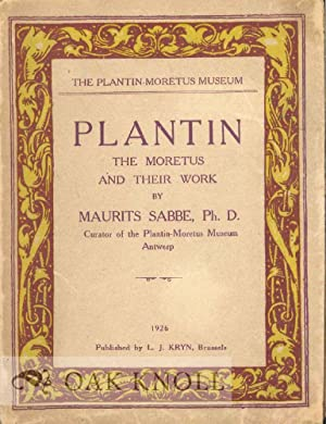 PLANTIN, THE MORETUS AND THEIR WORK: Sabbe, Maurits