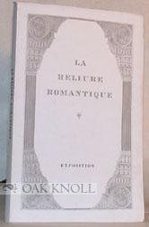 RELIURE ROMANTIQUE, EXPOSITION A LA BIBLIOTHEQUE ALBERT