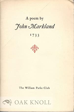 POEM BY JOHN MARKLAND OF VIRGINIA.|A: Lemay, J.A. Leo (editor)