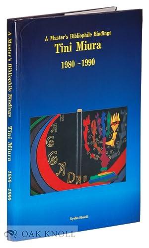 MASTER'S BIBLIOPHILE BINDINGS, TINI MIURA, 1980-1990.|A