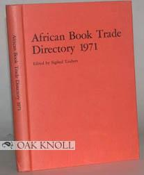 AFRICAN BOOK TRADE DIRECTORY 1971: Taubert, Siegfred