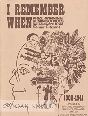 I REMEMBER WHEN, PRIZE WINNING REMINISCENCES BY: Kent, Patricia C.