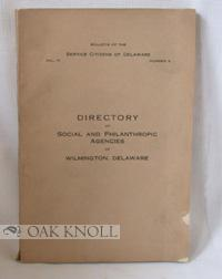 DIRECTORY OF SOCIAL AND PHILANTHROPIC AGENCIES OF WILMINGTON, DELAWARE: Odell, Joseph H.