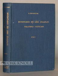 INVENTARIO DEI LIBRI STAMPATI PALATINO-VATICANO: Stevenson, Enrico et al.