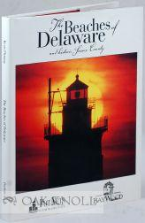 BEACHES OF DELAWARE AND HISTORIC SUSSEX COUNTY.|THE: Lynch, Nancy E.
