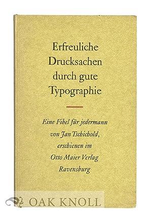 ERFREULICHE DRUCKSACHEN DURCH GUTE TYPOGRAPHIE: Tschichold, Jan