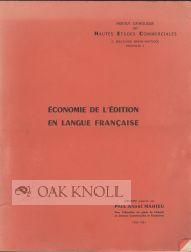 ECONOMIE DE L'EDITION EN LANGUE FRANCAIS: Mahieu, Paul-Andre