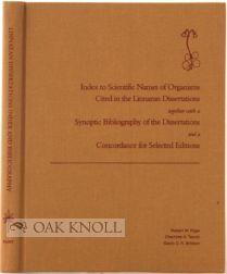 INDEX TO SCIENTIFIC NAMES OF ORGANISMS CITED IN THE LINNAEAN DISSERTATIONS TOGETHER WITH A SYNOPTIC...