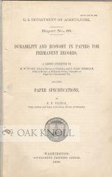 DURABILITY AND ECONOMY IN PAPERS FOR PERMANENT RECORDS. INCLUDING PAPER SPECIFICATIONS BY F.P. ...