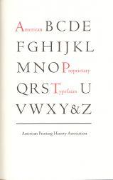 AMERICAN PROPRIETARY TYPEFACES: Pankow, David (Editor)