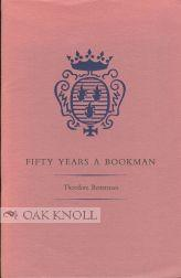 FIFTY YEARS A BOOKMAN: Besterman, Theodore